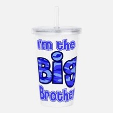 Im the big brother Acrylic Double-wall Tumbler