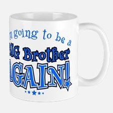 Im going to be a big brother again Mugs