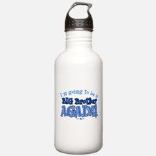 Im going to be a big b Water Bottle