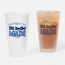 Im going to be a big brother again Drinking Glass