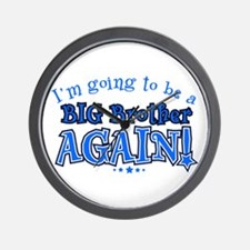 Im going to be a big brother again Wall Clock