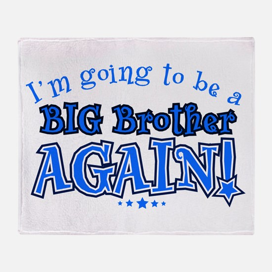Im going to be a big brother again Throw Blanket