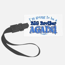 Im going to be a big brother aga Luggage Tag
