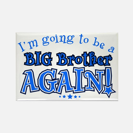 Im going to be a big brother again Magnets
