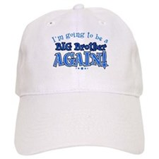 Im going to be a big brother again Baseball Cap