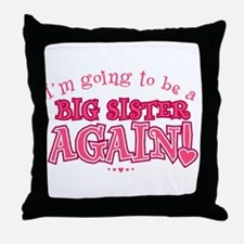 Im going to be a big sister again Throw Pillow