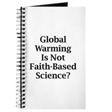 Global Warming Is Not Faith-Based Science? Journal