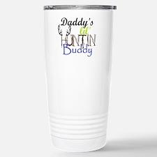 Daddys lil huntin Buddy Travel Mug