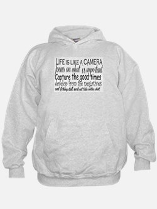 life is like a camera Hoodie