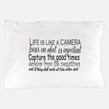 life is like a camera Pillow Case