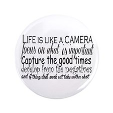 """life is like a camera 3.5"""" Button (100 pack)"""