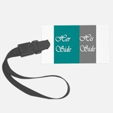 Her Side: His Side , Teal/Grey Luggage Tag