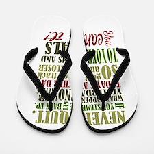 Never Quit Flip Flops