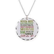 Never Quit Necklace