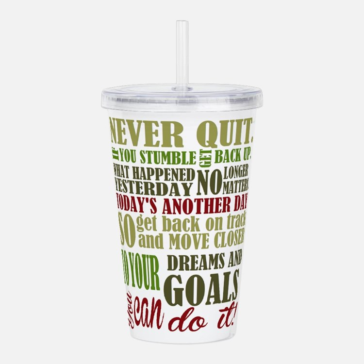 Never Quit Acrylic Double-wall Tumbler