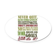 Never Quit Oval Car Magnet