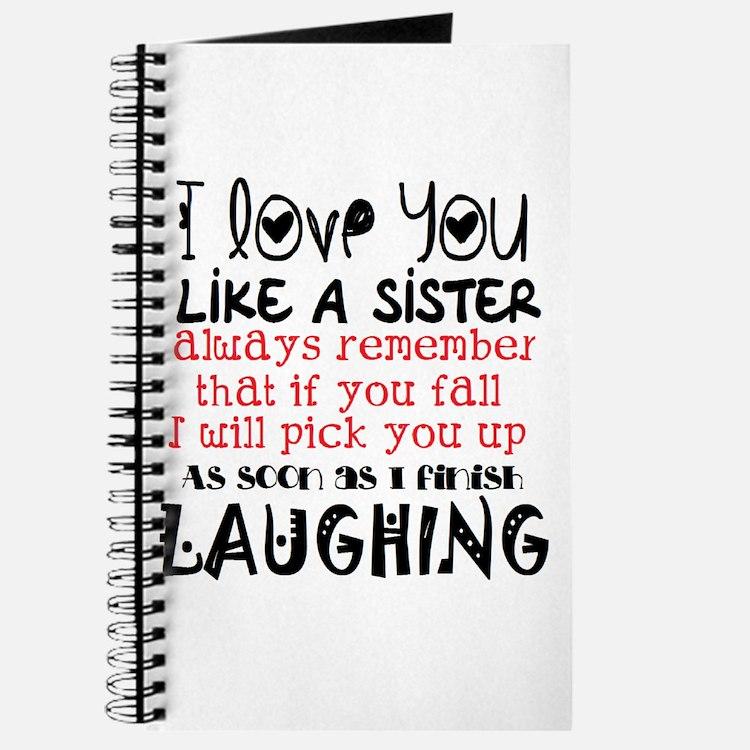 like a sis Journal