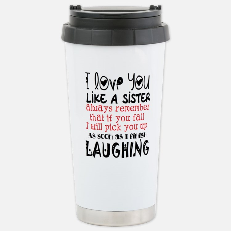 like a sis Travel Mug