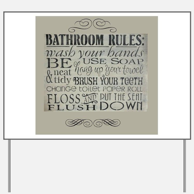 bathroom rules Yard Sign