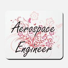 Aerospace Engineer Artistic Job Design w Mousepad