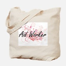 Aid Worker Artistic Job Design with Flowe Tote Bag