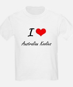 I love Australian Koolies T-Shirt