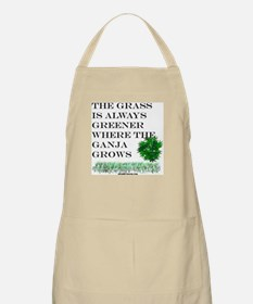The Grass is Always Greener where the Ganja Apron