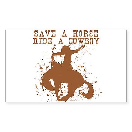 Save a horse, ride a cowboy. Sticker (Rectangular