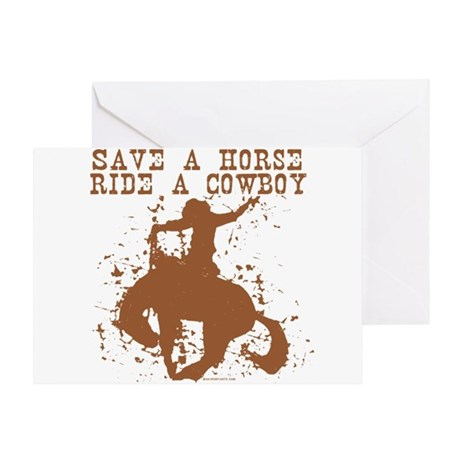 Save a horse, ride a cowboy. Greeting Card