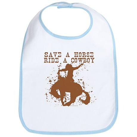 Save a horse, ride a cowboy. Bib