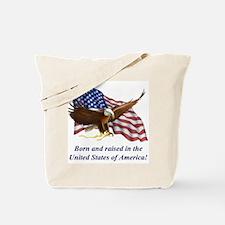 Born Raised In USA! Eagle Tote Bag