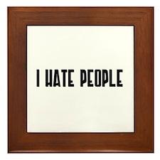 I HATE PEOPLE Framed Tile