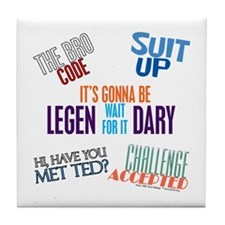 How I Met Your Mother Quotes Tile Coaster