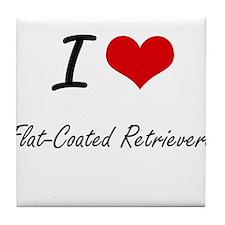 I love Flat-Coated Retrievers Tile Coaster