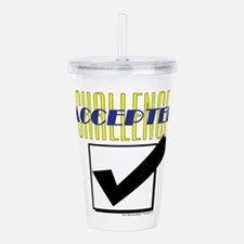 Challenge Accepted Acrylic Double-wall Tumbler