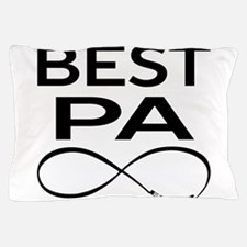 BEST PA EVER Pillow Case