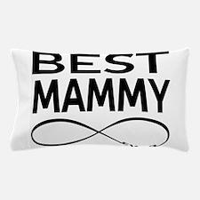 Best Mammy Ever Pillow Case