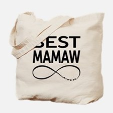 BEST MAMAW EVER Tote Bag
