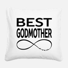 BEST GODMOTHER EVER Square Canvas Pillow