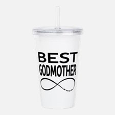 BEST GODMOTHER EVER Acrylic Double-wall Tumbler