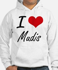 I love Mudis Jumper Hoody
