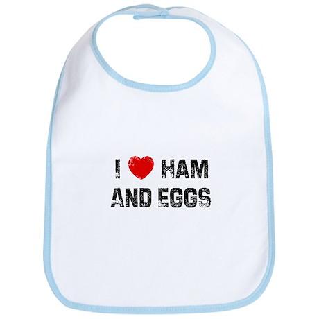 I * Ham And Eggs Bib