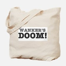 WANKERS DOOM Tote Bag