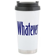Cute Whatever Travel Mug