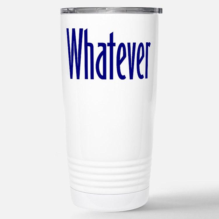 Cute Whatever Travel Mug