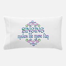 Singing Fun Pillow Case