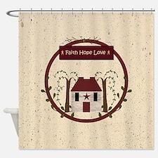 Faith Hope Love Shower Curtain