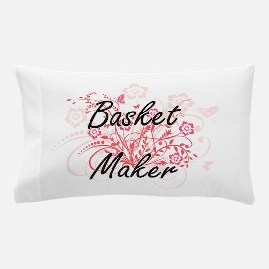 Basket Maker Artistic Job Design with Pillow Case