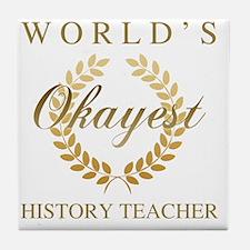 Unique World history teacher Tile Coaster