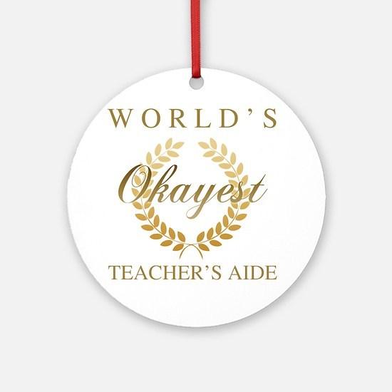Cute Teacher aide Round Ornament